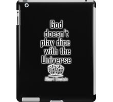 """Einstein, GOD, Science, """"God doesn't play dice with the Universe"""" on Black iPad Case/Skin"""