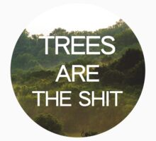 Trees Are the Shit Kids Clothes
