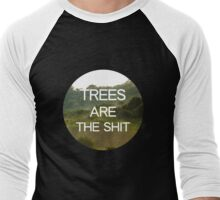 Trees Are the Shit Men's Baseball ¾ T-Shirt