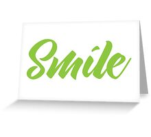 SMILE (in green) Greeting Card