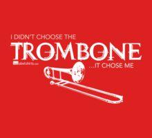 I Didn't Choose The Trombone (White Lettering) Kids Tee