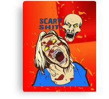 scary shit Canvas Print