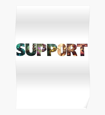 SUPPORT - League of Legends Poster