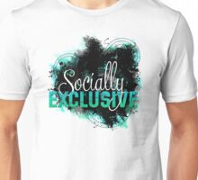 Socially Exclusive Unisex T-Shirt