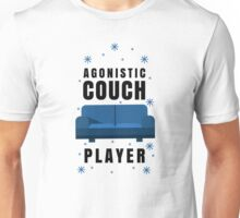 Agonistic Couch Player Unisex T-Shirt