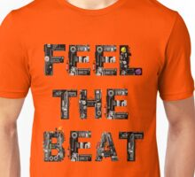FEEL THE BEAT Unisex T-Shirt
