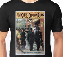 Performing Arts Posters King of the opium ring big scenic sensation by Chas E Blaney Chas A Taylor 1106 Unisex T-Shirt