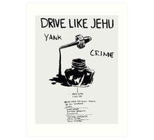 Drive Like Jehu – Yank Crime Art Print