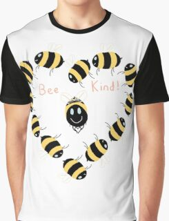 Bee kind! Graphic T-Shirt