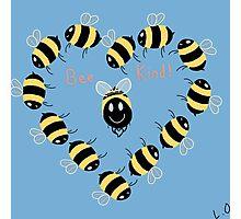 Bee kind! Photographic Print