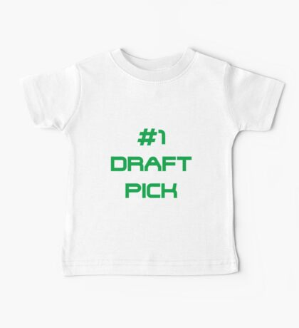 #1 Draft Pick Baby Tee