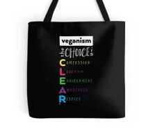 Veganism - The Choice is Clear Tote Bag