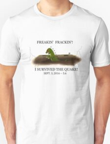 Did the Earth Move?  You may have felt the big one!  Oklahoma Earthquake Art by Gillian Brandon Unisex T-Shirt