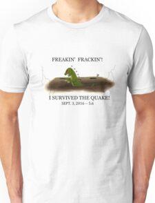 Did the Earth Move?  You may have felt the big one!  Oklahoma Earthquake Art by Gillian Brandon Unisex T-Shirt