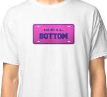 This boy is a bottom - License Plate Classic T-Shirt