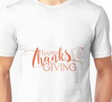 Happy ThanksGiving Modern Typography Design Unisex T-Shirt