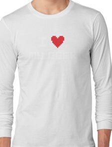 I Love My Geek Long Sleeve T-Shirt