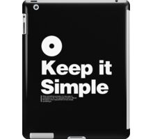 Keep it Simple iPad Case/Skin