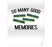 So Many Good Memories Poster