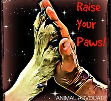 Raise Your Paws! by justice4mary