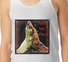 Raise Your Paws! Tank Top
