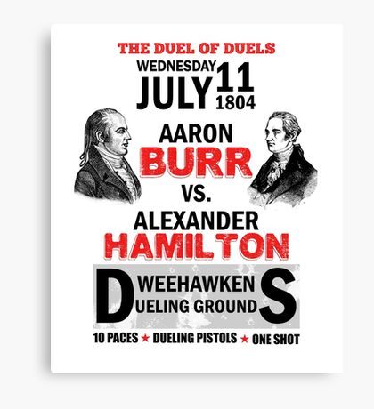 Hamilton Vs Burr Canvas Print
