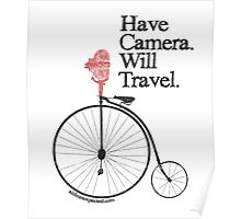 Have Camera Will Travel Alt Version T-shirts & Gifts Poster