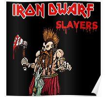 Iron Dwarf - Slayers Poster
