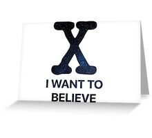 I Want to Believe - Stars Greeting Card