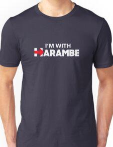 Harambe - I'm with Harambe Unisex T-Shirt