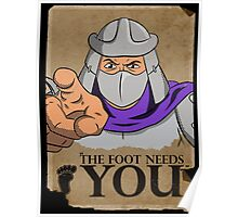 The Foot Needs You Poster