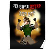 My Guns Never Run Out Poster