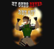 My Guns Never Run Out Unisex T-Shirt