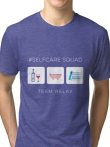 Self Care Squad - Team Relax Tri-blend T-Shirt