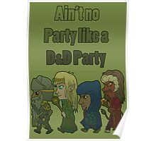 Ain't no DandD Party Poster