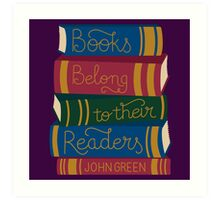 Books Belong to their Readers Art Print