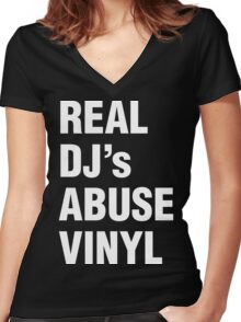 REAL DJ's ABUSE VINYL Women's Fitted V-Neck T-Shirt