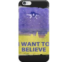 Dude I Want To Believe 14 iPhone Case/Skin
