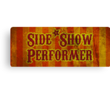 Side Show Performer Canvas Print