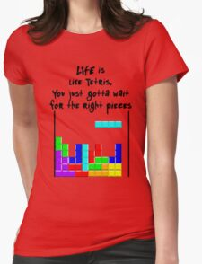 LIFE is like Tetris Womens Fitted T-Shirt