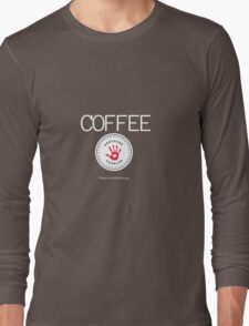 Coffee - Because Toddler Long Sleeve T-Shirt