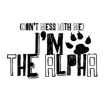 I Am The Alpha Photographic Print