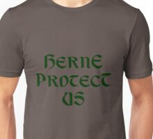 Herne Protect Us Unisex T-Shirt