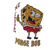 Hi Jerusalem - Ponge Bob Photographic Print