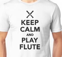 Keep calm and Play Flute Unisex T-Shirt