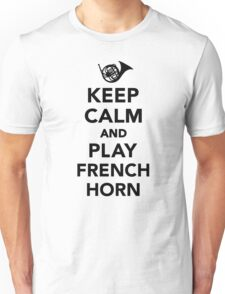 Keep calm and play french horn Unisex T-Shirt