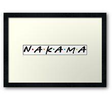 Nakama !!! Friends style Logo Framed Print