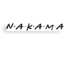Nakama !!! Friends style Logo Canvas Print