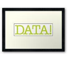 Goonies - DATA! Framed Print