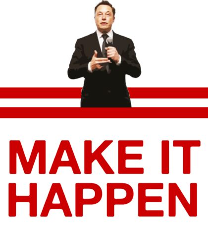 Elon Motivation! Sticker